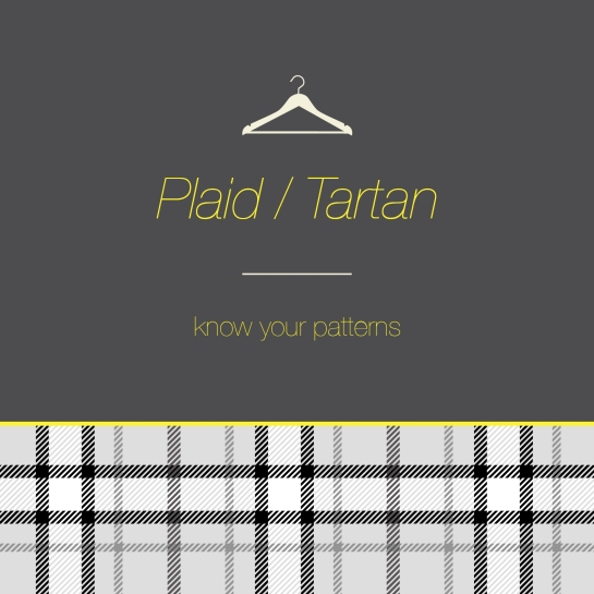 Know your pattern- Plaid